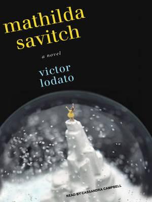 Mathilda Savitch: A Novel