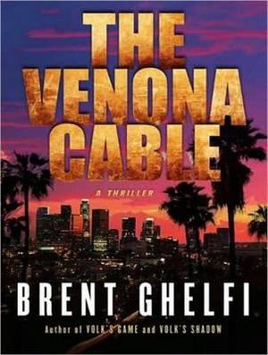 The Venona Cable: A Thriller