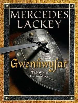 Gwenhwyfar: The White Spirit (a Novel of King Arthur)