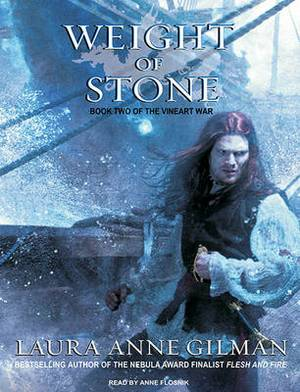 The Weight of Stone: Book Two of the Vineart War: Bk. 2
