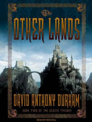 The Other Lands: Book Two of the Acacia Trilogy