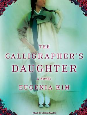 The Calligrapher's Daughter: A Novel