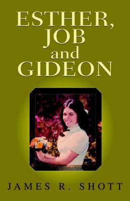 Esther, Job and Gideon