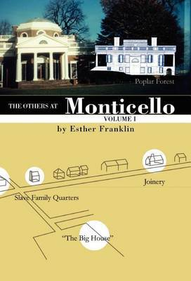 The Others at Monticello- Volume I