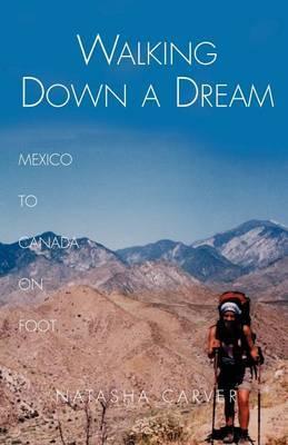Walking Down a Dream