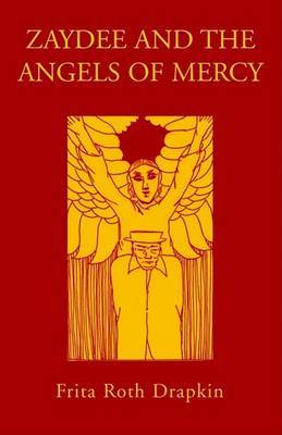 Zaydee and the Angels of Mercy