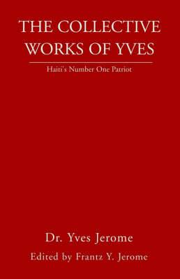 The Collective Works of Yves