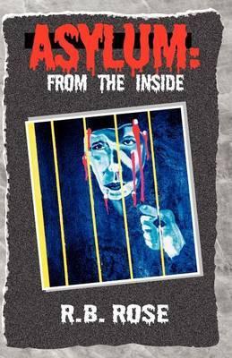 Asylum: From the Inside