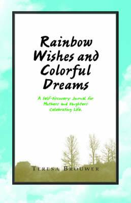 Rainbow Wishes and Colorful Dreams