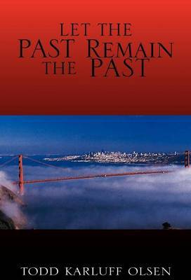 Let the Past Remain the Past