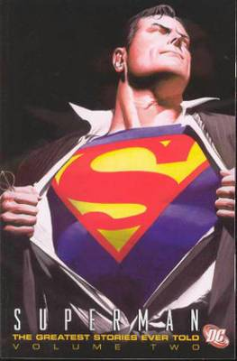 Superman: The Greatest Stories Ever Told: Volume 2