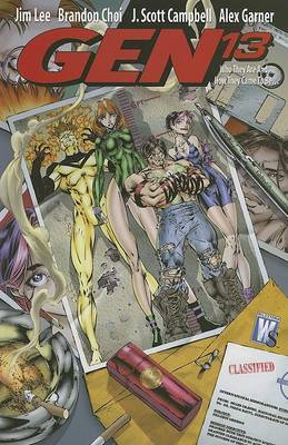 Gen 13: Who They Are and How They Came to Be