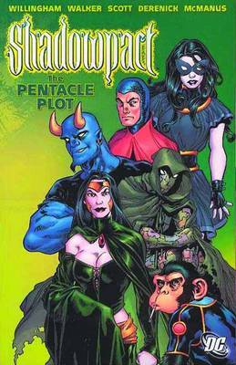 Shadowpact: Volume 1: The Pentacle Plot