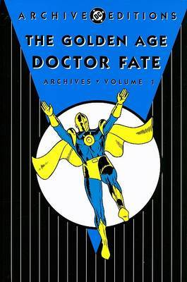 Golden Age Dr Fate Archives: Vol 01