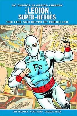 DC Library: LOSH: Life and Death of Ferro Lad