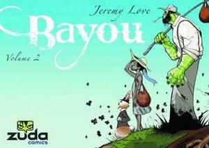 Bayou: Volume 02