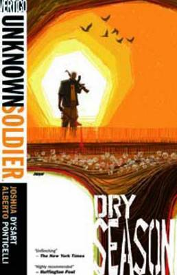 Unknown Soldier: Vol 3: Dry Season