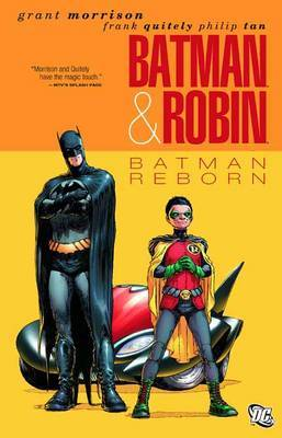 Batman and Robin: Volume 01 : Batman Reborn