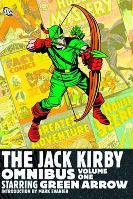 Jack Kirby Omnibus: Volume 1: Starring Green Arrow