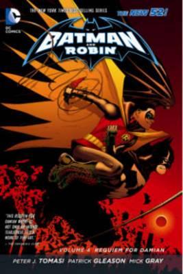 Batman and Robin: Volume 4: Requiem for Damian