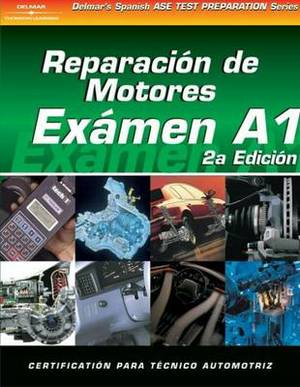 ASE Test Prep Series: Automotive Engine Repair
