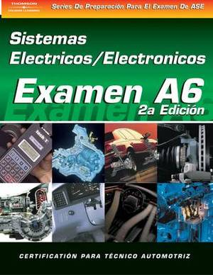 ASE Test Prep Series: Automotive Electrical-Electronic Systems