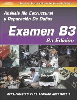 ASE Collision Test Prep Series: Non-Structural Analysis and Damage Repair