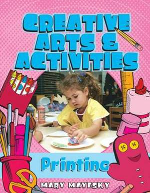 Creative Art and Activities: Print Making