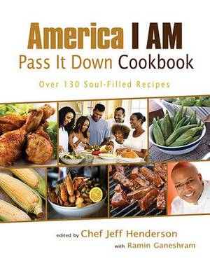 America I Am Pass It Down Cookbook
