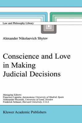 Conscience and Love in Making Judicial Decisions