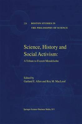 Science, History and Social Activism: A Tribute to Everett Mendelsohn