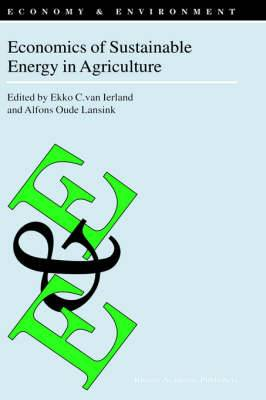 Economics of Sustainable Energy in Agriculture