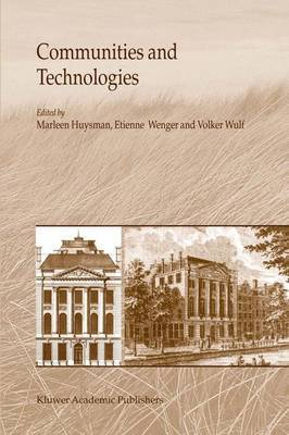 Communities and Technologies: Proceedings of the First International Conference on Communities and Technologies, C&T 2003