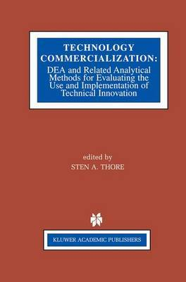 Technology Commercialization: DEA and Related Analytical Methods for Evaluating the Use and Implementation of Technical Innovation