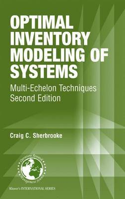 Optimal Inventory Modeling of Systems: Multi-Echelon Techniques