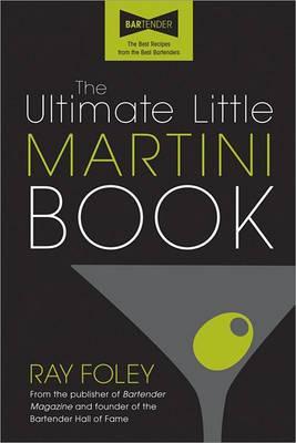 Ultimate Little Martini Book