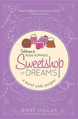 Sweetshop of Dreams: A Novel with Recipes