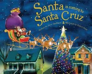 Santa Is Coming to Santa Cruz