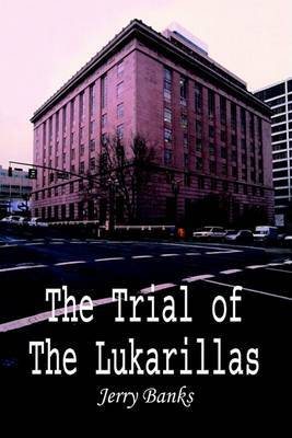 The Trial of the Lukarillas