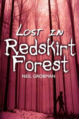 Lost in Redskirt Forest