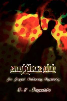 Smuggler's Club: An Angel Mahoney Mystery