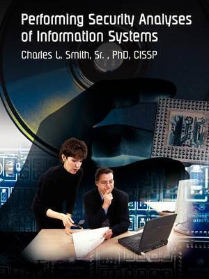 Performing Security Analyses of Information Systems