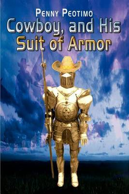 Cowboy, and His Suit of Armor