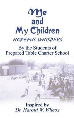 Me and My Children: Hopeful Whispers