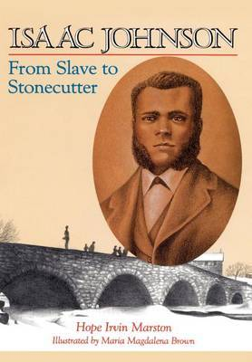 Isaac Johnson from Slave to Stonecutter