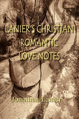 Lanier's Christian Romantic Love Notes