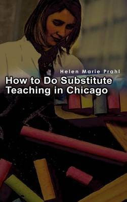 How to Do Substitute Teaching in Chicago