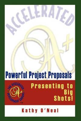 Powerful Project Proposals: Presenting to Big Shots!