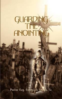 Guarding the Anointing