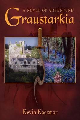 Graustarkia: A Novel of Adventure